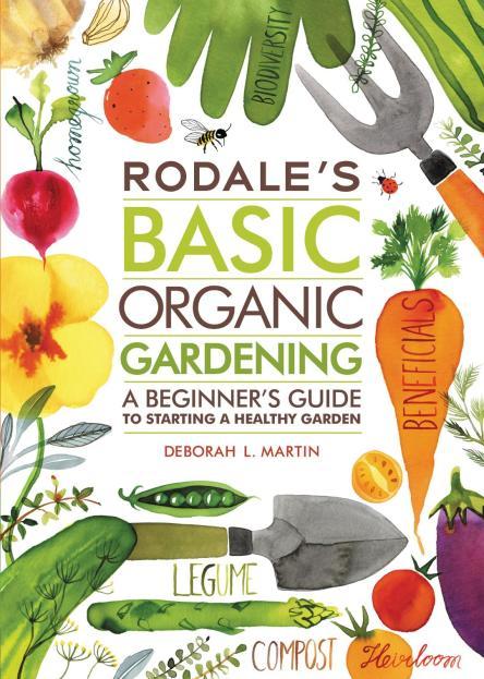 Rodale's organic gardening primer